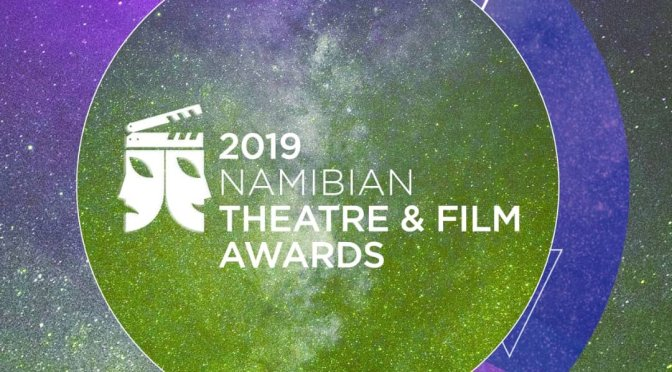Full List Of Nominees For The 2019 Namibian Theatre and Film Awards